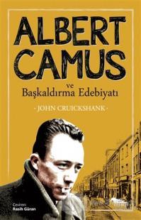 Albert Camus ve Başkaldırma Edebiyatı