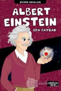 Albert Einstein - Bilimin Dehaları Eda Bayrak