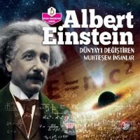 Albert Einstein - Dünyayı Değiştiren Muhteşem İnsanlar