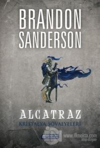 Alcatraz 3 - Kristalya Şövalyeleri