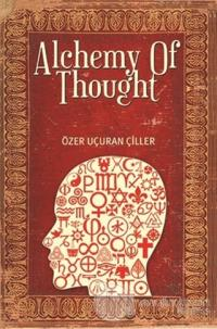 Alchemy of Thought (Ciltli)