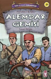 Alemdar Gemisi - Kurtuluşun Kahramanları 3