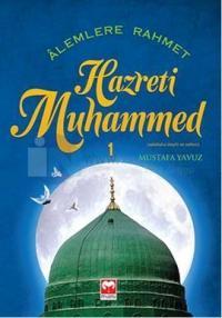 Alemlere Rahmet Hz.Muhammed 1