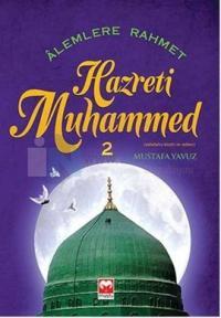 Alemlere Rahmet Hz.Muhammed 2