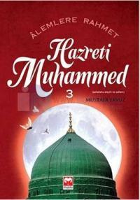 Alemlere Rahmet Hz.Muhammed 3