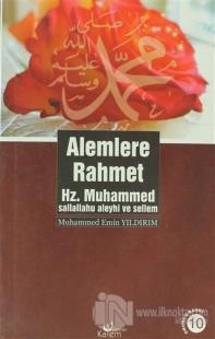 Alemlere Rahmet Hz. Muhammed (s.a.v.)