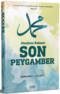 Alemlere Rahmet Son Peygamber (Ciltli)