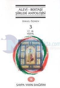 Alevi - Bektaşi Şiirleri AntolojisiCilt 317. 18. Yüzyıl