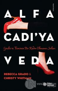Alfa Cadı'ya Veda