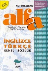Alfa İngilizce Türkçe Genel Sözlük English-Turkish Dictionary (Ciltli)