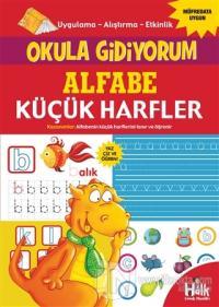 Alfabe Küçük Harfler - Okula Gidiyorum