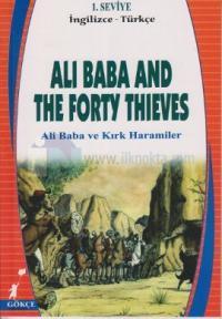 Ali Baba and the Forty Thieves - Ali Baba ve Kırk Haramiler