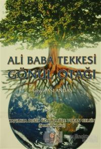 Ali Baba Tekkesi Gönül Otağı
