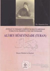 Ali Bey Hüseyinzade (Turan) %15 indirimli Alaattin Uca