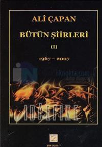 Ali Çapan Bütün Eserleri I1967 - 2007