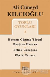 Ali Cüneyd Kılcıoğlu Toplu Oyunları 3