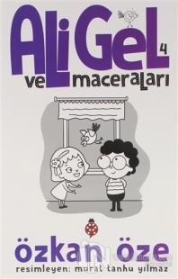 Ali Gel ve Maceraları -4