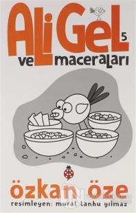 Ali Gel ve Maceraları -5