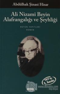 Ali Nizami Beyin Alafrangalığı ve Şeyhliği