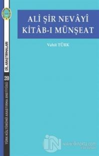 Ali Şir Nevayi Kitab-ı Münşeat