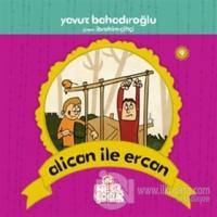 Alican ile Ercan