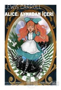 Alice Aynadan İçeri Lewis Carroll