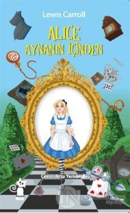 Alice Aynanın İçinden Lewis Carroll