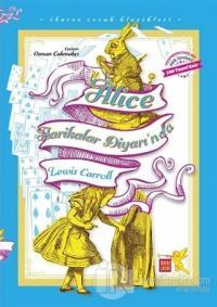 Alice Harikalar Diyarı'nda - İkaros Çocuk Klasikleri (İki Farklı Renkte)