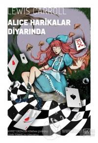 Alice Harikalar Diyarında Lewis Carroll