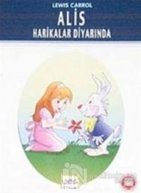 Alis Harikalar Diyarında (Milli Eğitim Bakanlığı İlköğretim 100 Temel Eser)