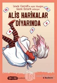 Alis Harikalar Diyarında Lewis Carroll