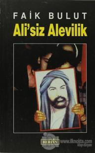 Ali'siz Alevilik %25 indirimli Faik Bulut