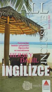 All Inclusive / Herşey Dahil İngilizce