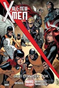 All New X-Men 2 - Geri Dönmek Yok