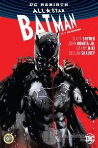 All-Star Batman Cilt 1: Can Düşmanım
