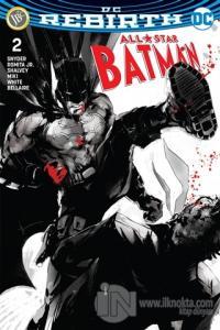 All-Star Batman Sayı 2 (DC Rebirth)