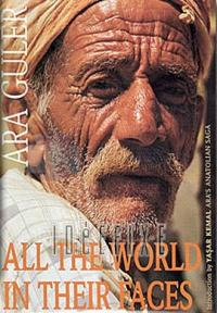 All The World in Their Faces - Ciltli Ara Güler