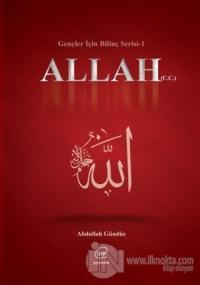 Allah (C.C) - Gençler İçin Bilinç Serisi 1