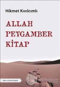 Allah - Peygamber - Kitap