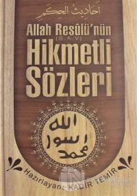 Allah Resulü'nün Hikmetli Sözleri (Ciltli)