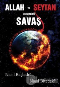Allah ve Şeytan Arasındaki Savaş