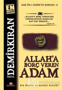 Allah'a Borç Veren Adam