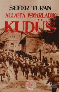 Allah'a Ismarladık Kudüs