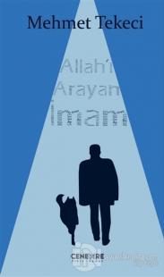 Allah'ı Arayan İmam Mehmet Tekeci