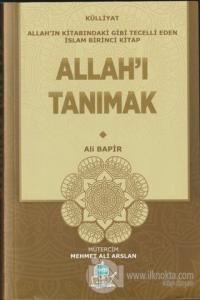 Allah'ı Tanımak - Külliyat