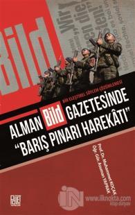 """Alman Bild Gazetesinde """"Barış Pınarı Harekatı"""" Muhammet Koçak"""