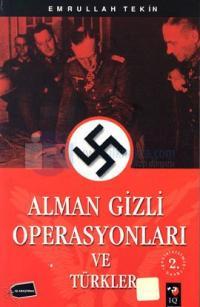 Alman Gizli Operasyonları Ve Türkler