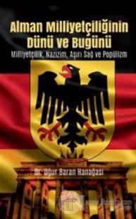 Alman Milliyetçiliğinin Dünü ve Bugünü Uğur Baran Hanağası