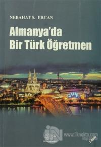 Almanya'da Bir Türk Öğretmen %15 indirimli Nebahat S. Ercan