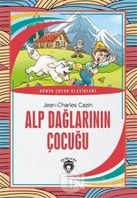 Alp Dağlarının Çocuğu Jean-Charles Cazin
